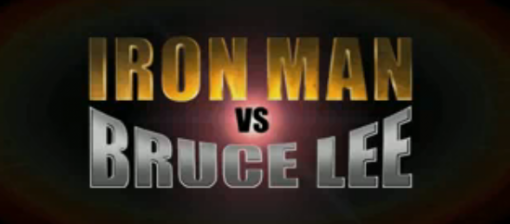 Iron Man vs Bruce Lee