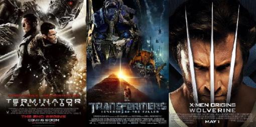 Terminator 4, Transformers 2, Wolverine